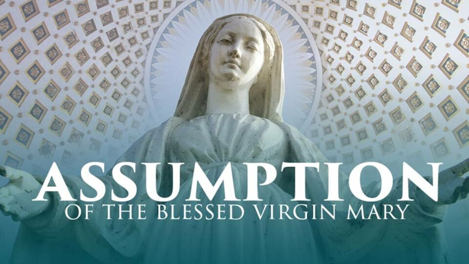 Feast of the Assumption of Mary Mass