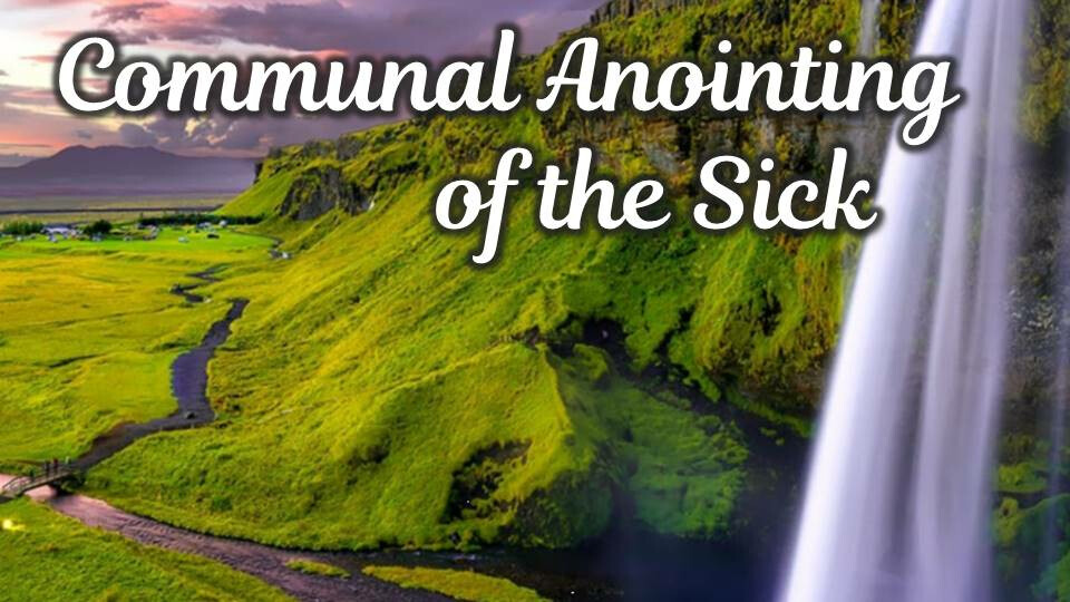 Communal Anointing of the Sick
