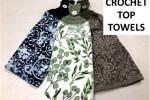 Crochet Top Towels